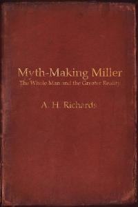 Myth-Making Miller.