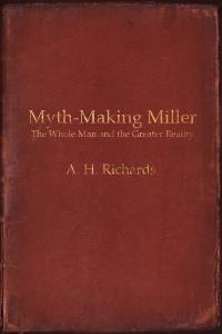 Myth-Making Miller.